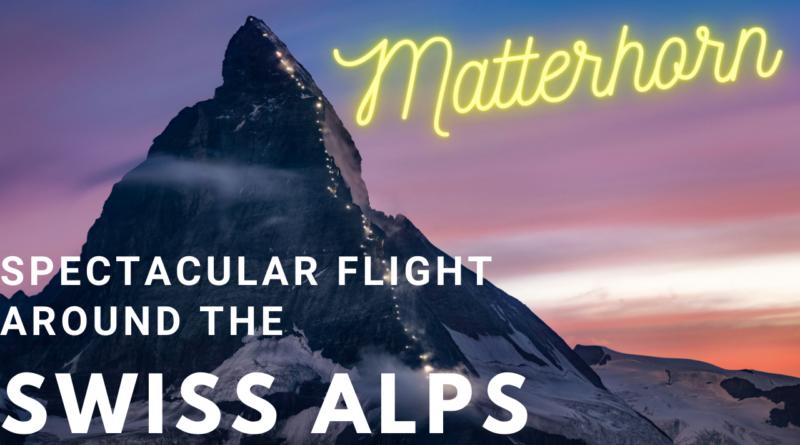 Spectacular flight to the Matterhorn and the Swiss alps